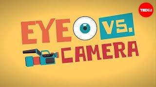 Eye vs. camera - Michael Mauser