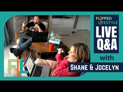 Flipped Lifestyle Online Business Q&A with Shane & Jocelyn Sams (02-28-2018)