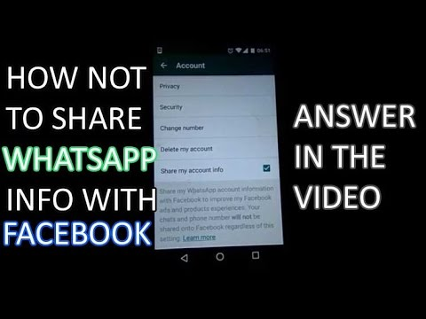 How Not To Share WHASTAPP Info with FACEBOOK