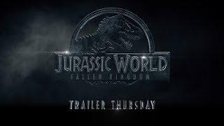 Jurassic World: Fallen Kingdom - Trailer Thursday (Legacy) (HD)