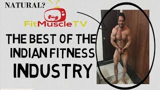 Fit muscle TV The Best Of the Indian Fitness Industry ( Is Gaurav Taneja Natural ) The Real Truth