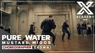 CROWN X Y CLASS | CHOREOGRAPHY VIDEO / Pure Water - Mustard, Migos