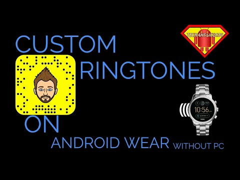 Custom Ringtones on Android Wear