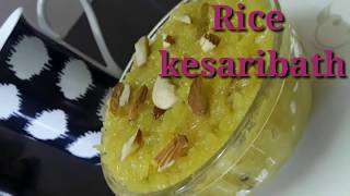 ಅನ್ನದ ಕೇಸರಿಬಾತ್ || Rice kesaribath ||jeera rice kesaribath