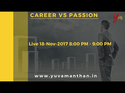 Career vs Passion with Ayushi Singh || YuvaManthan