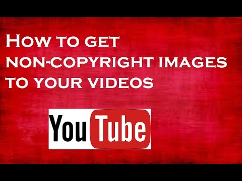 How to get non copyrighted images to your videos