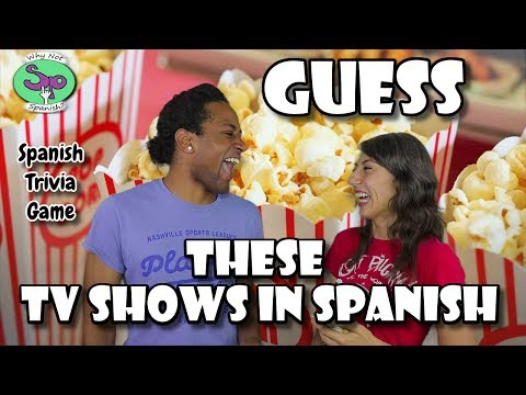 Spanish Trivia Game | Can you figure out these TV shows in English?