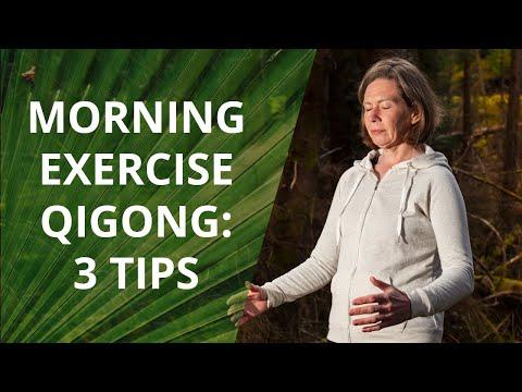 Morning Qigong Exercises-3 Feelgood Tips!