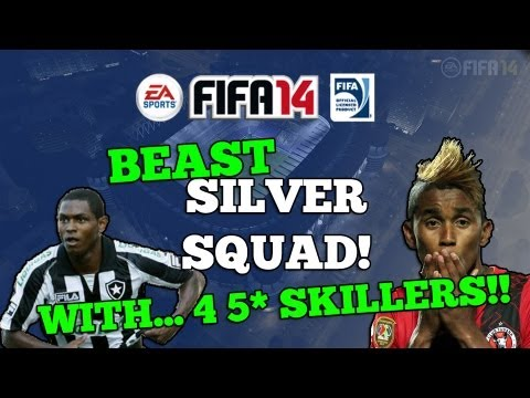 FIFA 14 - Beast Silver Squad Builder Ft. 4 5 Star Skillers!