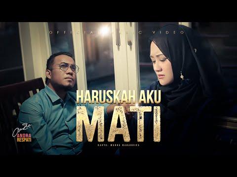 Download Lagu Andra Respati Haruskah Aku Mati feat. Gisma Wandira Mp3