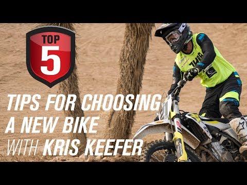 Top 5 Tips for Choosing a New Dirt Bike w/ Kris Keefer