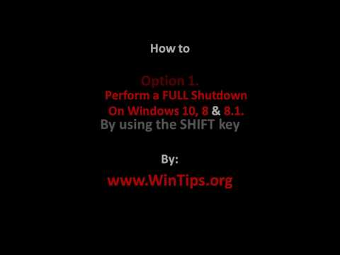 How to perform a Full Shutdown on Windows 10, 8.1 & 8 OS.