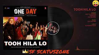TOOH HILA LO  new song status