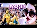 Jashn - Bollywood Latest Full Movie | Hindi Movies 2018 Full Movie HD