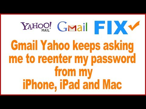 How to Fix Gmail and Yahoo mail keeps asking to re enter password on iPhone, iPad and Mac