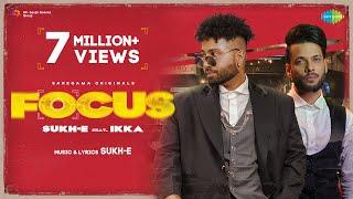 FOCUS   Sukh-E Muzical Doctorz   Ikka   Official Video   Trending Punjabi Song 2021