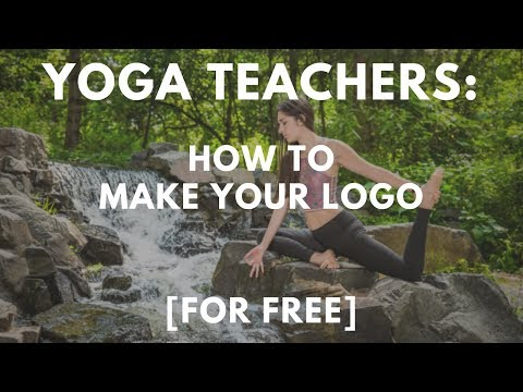How to Make Your Logo for Yoga Teachers