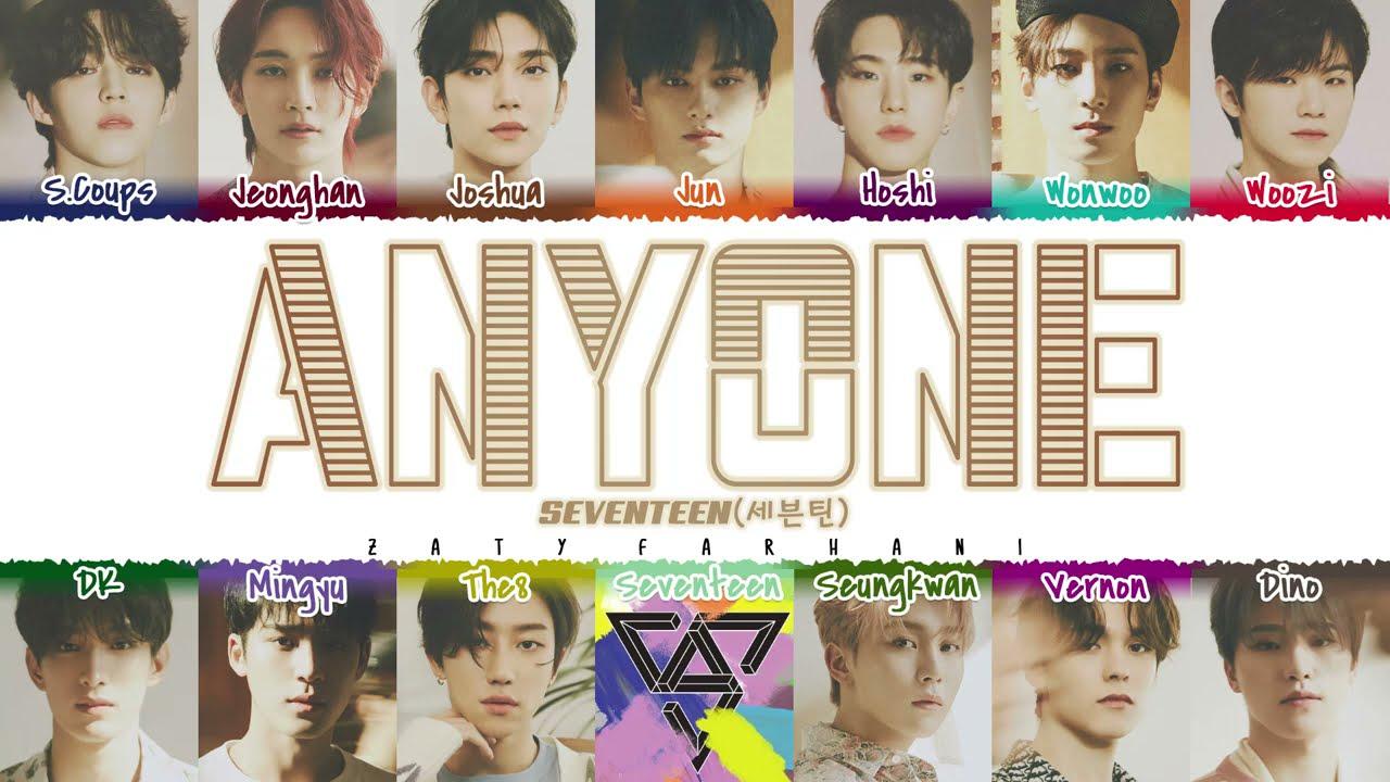 Download SEVENTEEN (세븐틴) - 'ANYONE' Lyrics [Color Coded_Han_Rom_Eng] MP3 Gratis