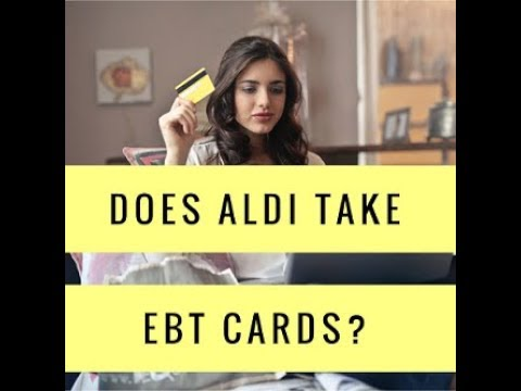 Does aldi take ebt cards - can you pay your tab using your plastic?