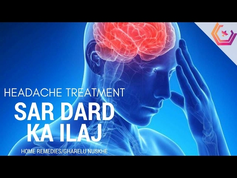 Sar Dard ka Ilaj - Headache Treatment and Migraine in Hindi