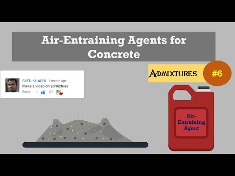 Air-Entraining Agents for Concrete || Admixtures # 6