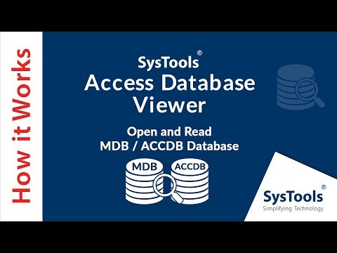 SysTools Access Database Viewer - Open and View MDB and ACCDB Access Database Files