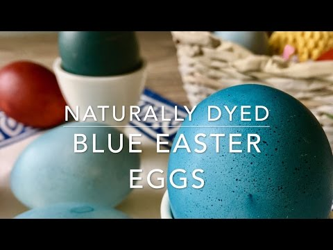 How to Dye Easter Eggs with Red Cabbage - Naturally Dyed Blue Easter Eggs