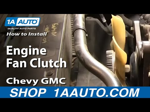 How To Install Replace Engine Fan Clutch Chevy GMC Silverado Sierra Tahoe Yukon 96-04 1A Auto.com