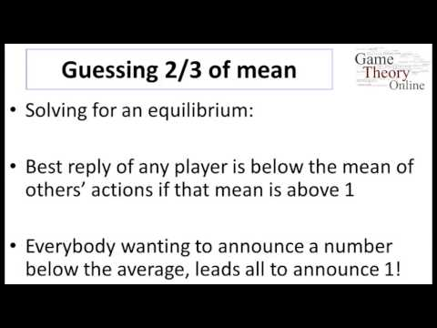 Lecture 3 - 1 -(Game Theory)- Nash Equilibrium with Many Players (9-42)