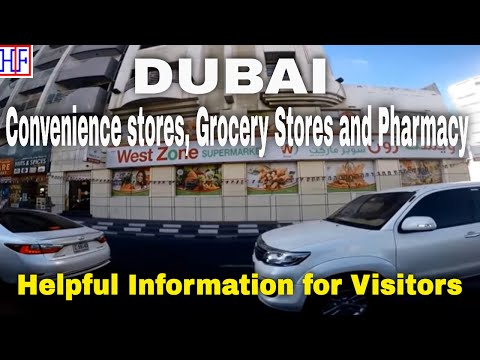 Dubai | Convenience Stores, Grocery Stores and Pharmacy Stores  | Travel Guide | Episode# 5