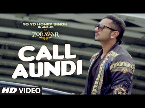 Xxx Mp4 Call Aundi Video Song ZORAWAR Yo Yo Honey Singh T Series 3gp Sex