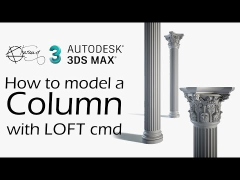 Model Columns with Lofting Command | 3ds Max