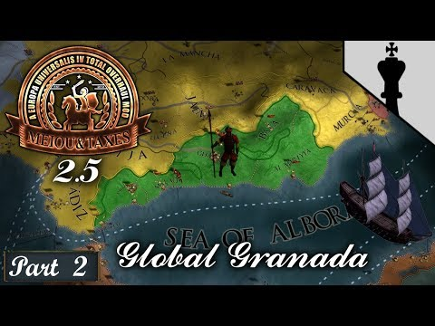 Global Granada – MEIOU and Taxes 2.5 Heresy  - Part 2