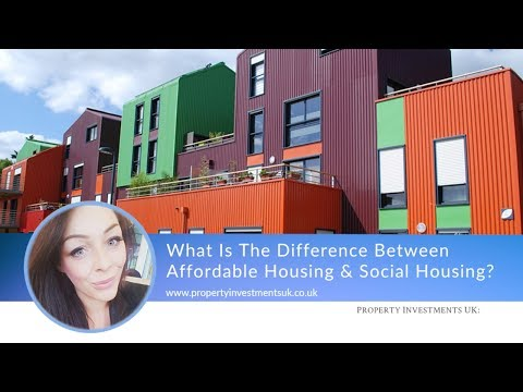 What is the Difference Between Affordable Housing and Social Housing?