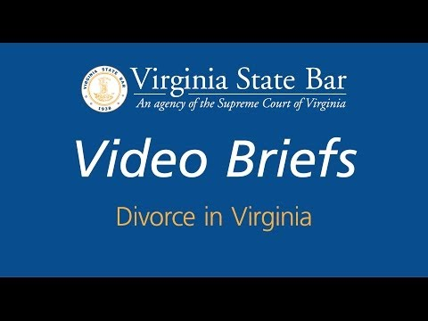 Virginia State Bar Video Briefs: Divorce in Virginia