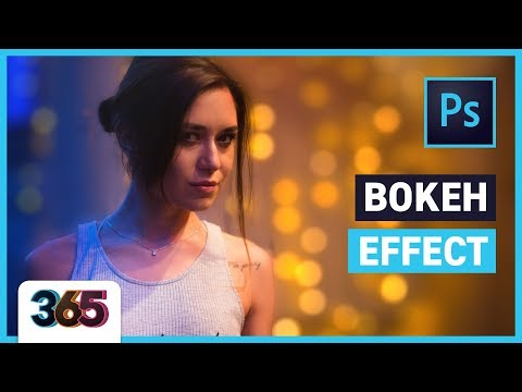 📷 Bokeh effect | Photoshop CC Tutorial #96/365
