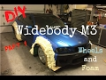 DIY Widebody M3: Part 1