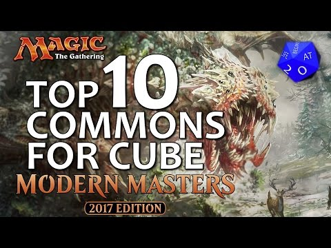 Top 10 Commons From Modern Masters 2017 For MTG Cube