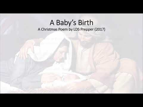 A Baby's Birth - A Christmas Poem by LDS Prepper
