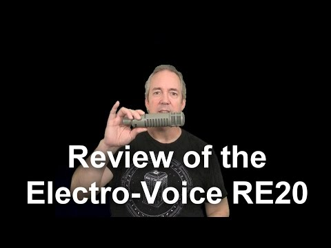 Review of the Electro-Voice RE20 Microphone