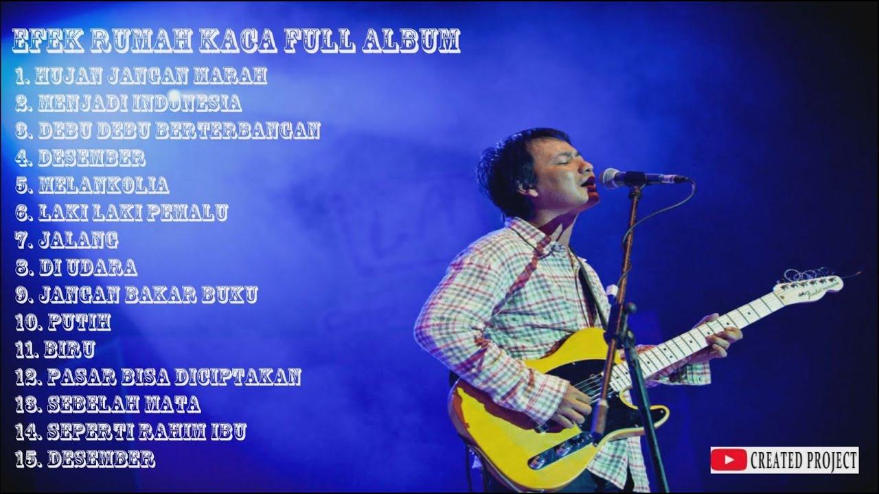 Download EFEK RUMAH KACA FULL ALBUM MP3 Gratis