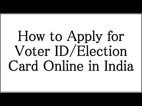 How to Apply Online for Voter ID/Election Card in India