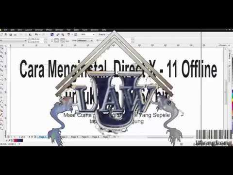 Cara Instal Direx 11 offline di window 7 64 bit