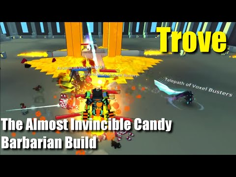 Trove Candy Barbarian The (Almost) Invincible Build Guide