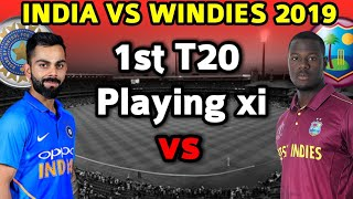 India Vs Westindies 1st T20 Match 2019 Playing xi | India Probable Playing Xi | IND vs WI 1st T20