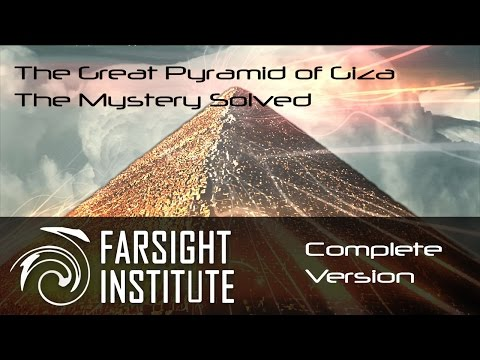 The Great Pyramid of Giza: The Mystery Solved (Complete Version)