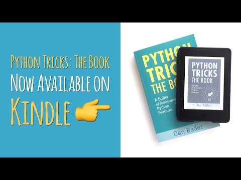 📘🐍 Python Tricks: The Book – Now Available On Kindle