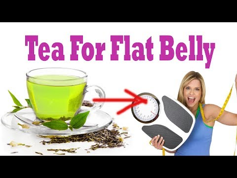 Tea For Flat Belly || Best Teas to Drink for Weight Loss