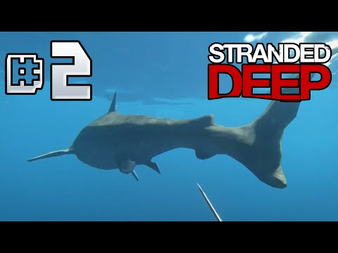 Stranded Deep Ep 2 - Battle With The Shark