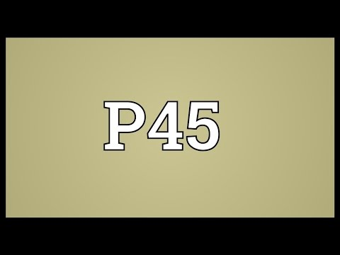 P45 Meaning